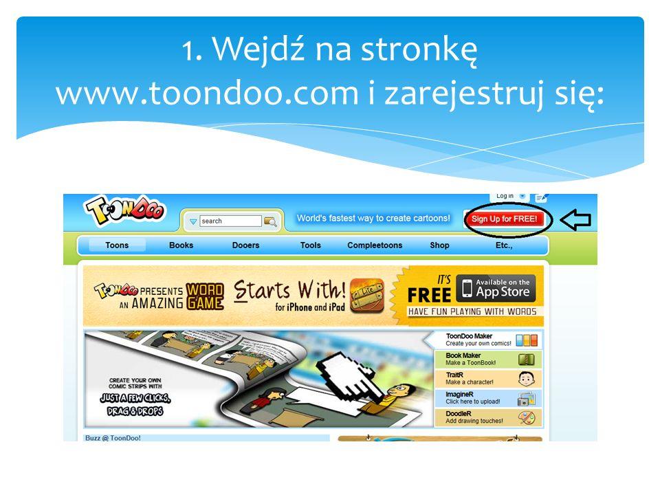 1. Wejdź na stronkę www.toondoo.com i zarejestruj się: