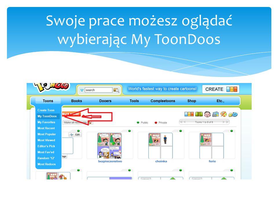 Swoje prace możesz oglądać wybierając My ToonDoos