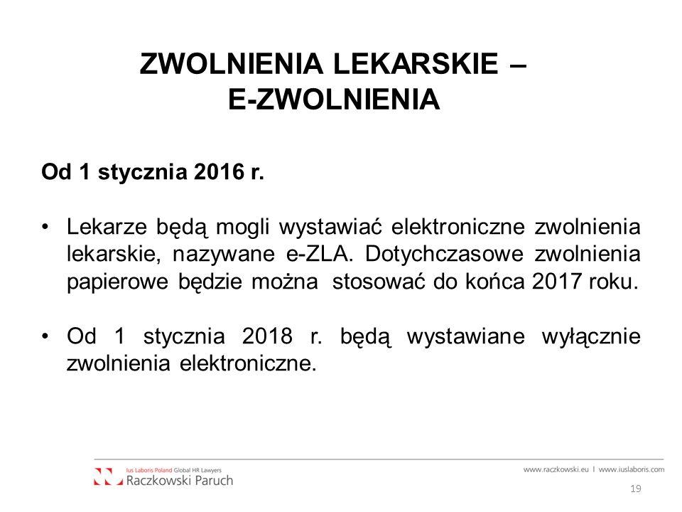 ZWOLNIENIA LEKARSKIE – E-ZWOLNIENIA Od 1 stycznia 2016 r.