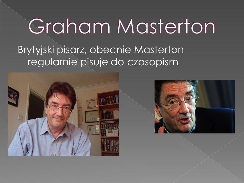 Brytyjski pisarz, obecnie Masterton regularnie pisuje do czasopism