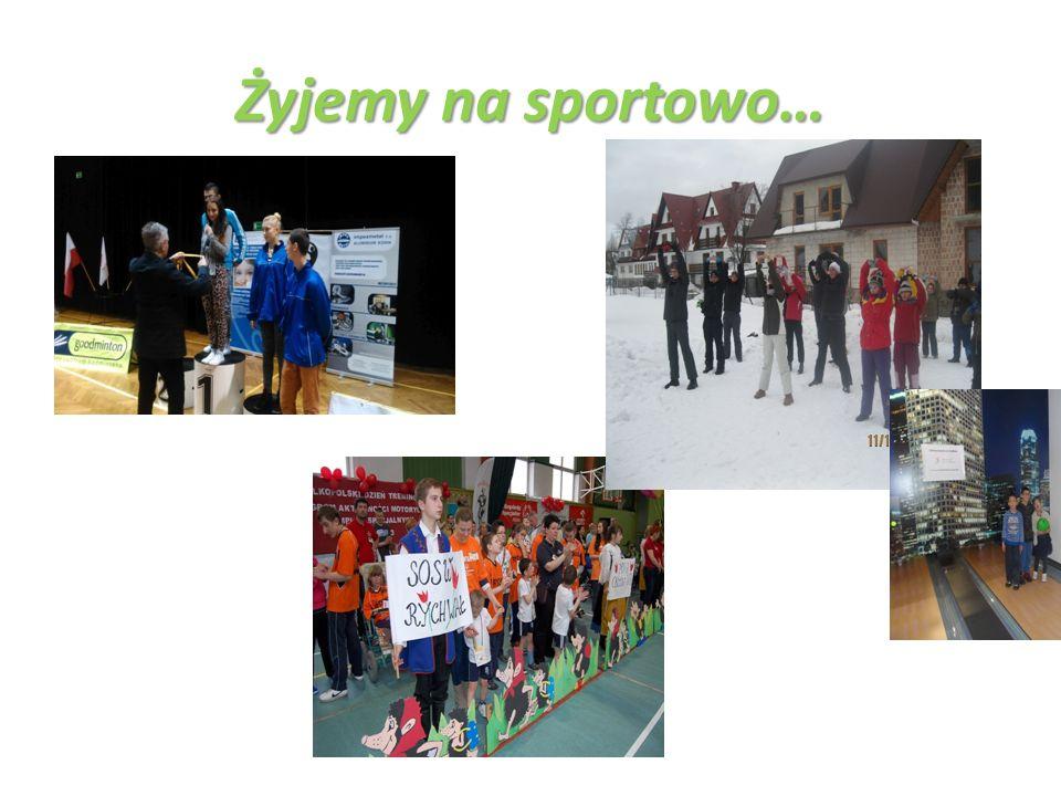 Żyjemy na sportowo…