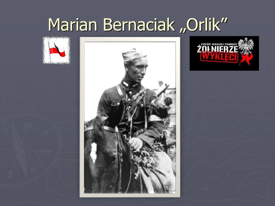 """Marian Bernaciak """"Orlik"""""""