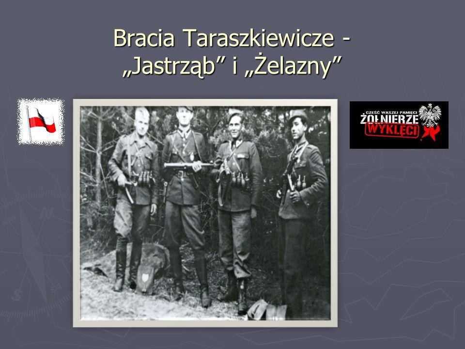 """Bracia Taraszkiewicze - """"Jastrząb"""" i """"Żelazny"""""""