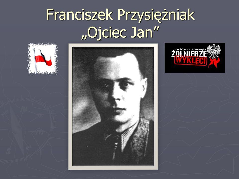 """Franciszek Przysiężniak """"Ojciec Jan"""""""