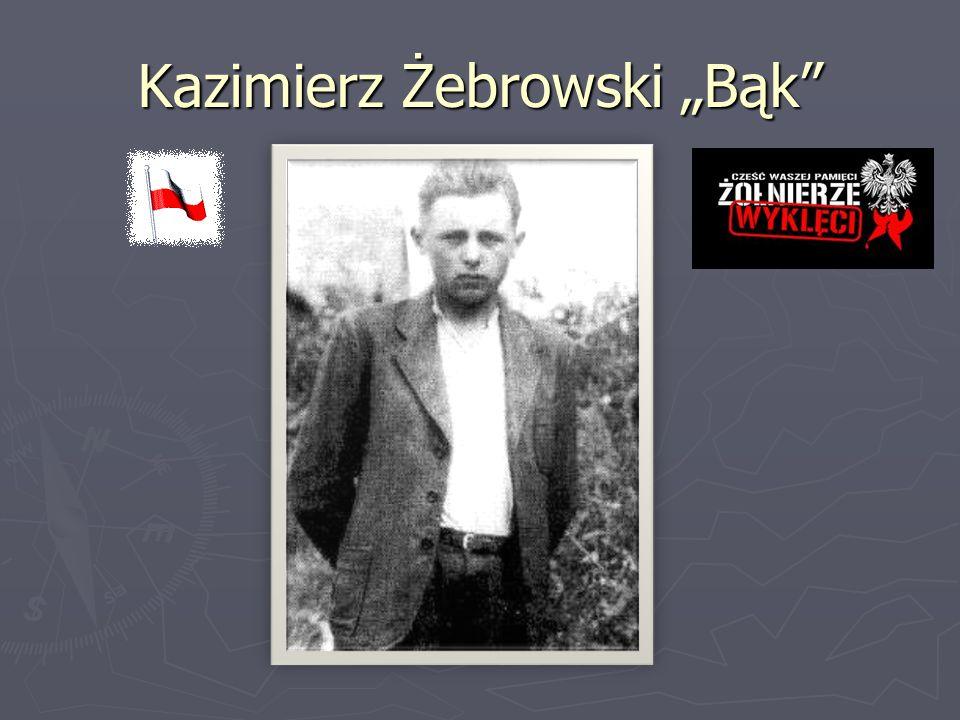 """Kazimierz Żebrowski """"Bąk"""""""