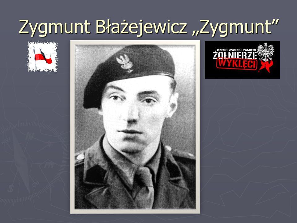 """Zygmunt Błażejewicz """"Zygmunt"""""""