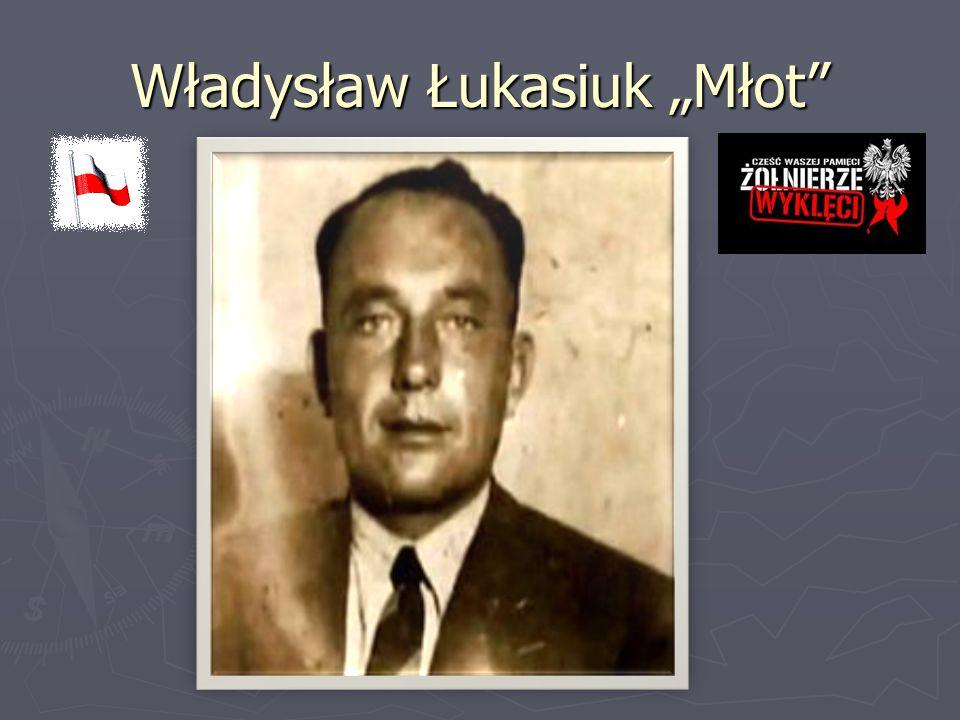 """Władysław Łukasiuk """"Młot"""""""