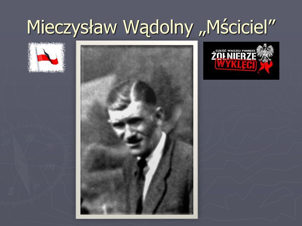 """Mieczysław Wądolny """"Mściciel"""""""