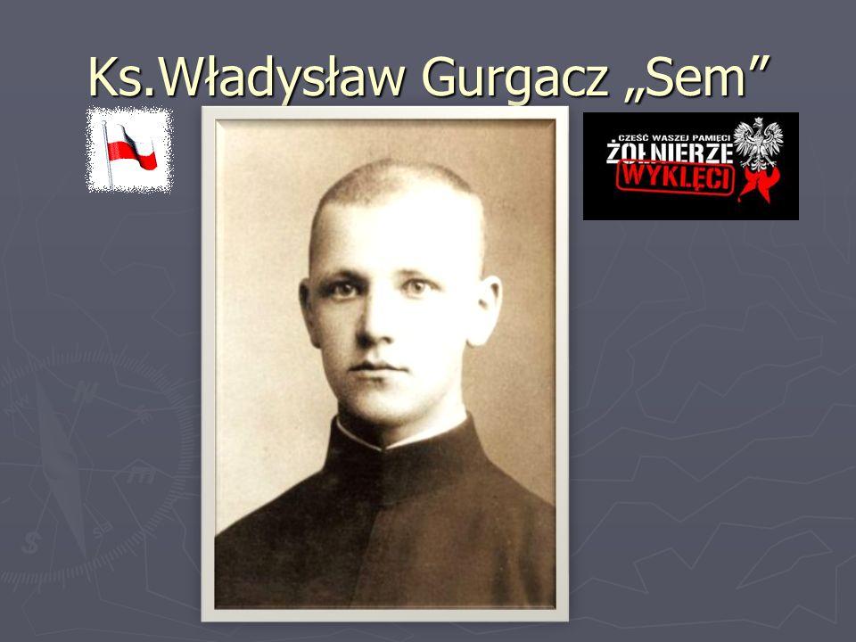 """Ks.Władysław Gurgacz """"Sem"""""""