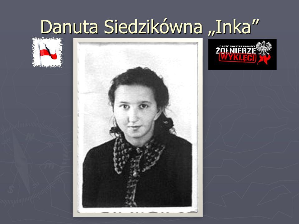 """Danuta Siedzikówna """"Inka"""""""