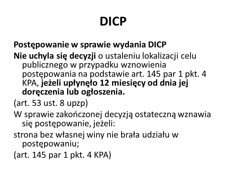 DICP Postępowanie w sprawie wydania DICP Nie uchyla się decyzji o ustaleniu lokalizacji celu publicznego w przypadku wznowienia postępowania na podsta