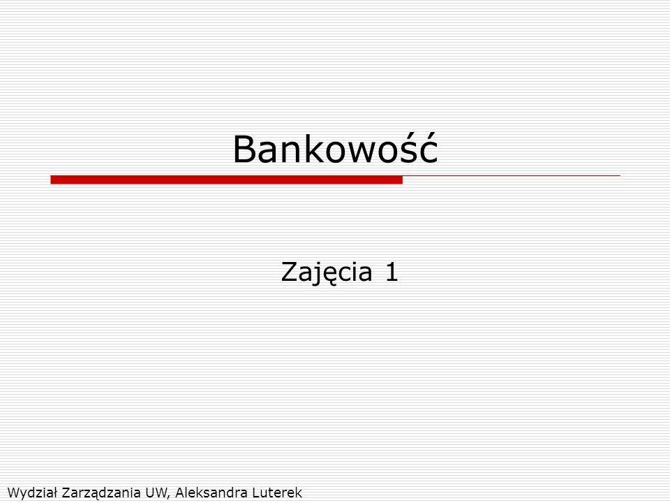 System bankowy  Dwuszczeblowy sektor bankowy Bank centralny – reprezentant interesu publicznego Banki komercyjne