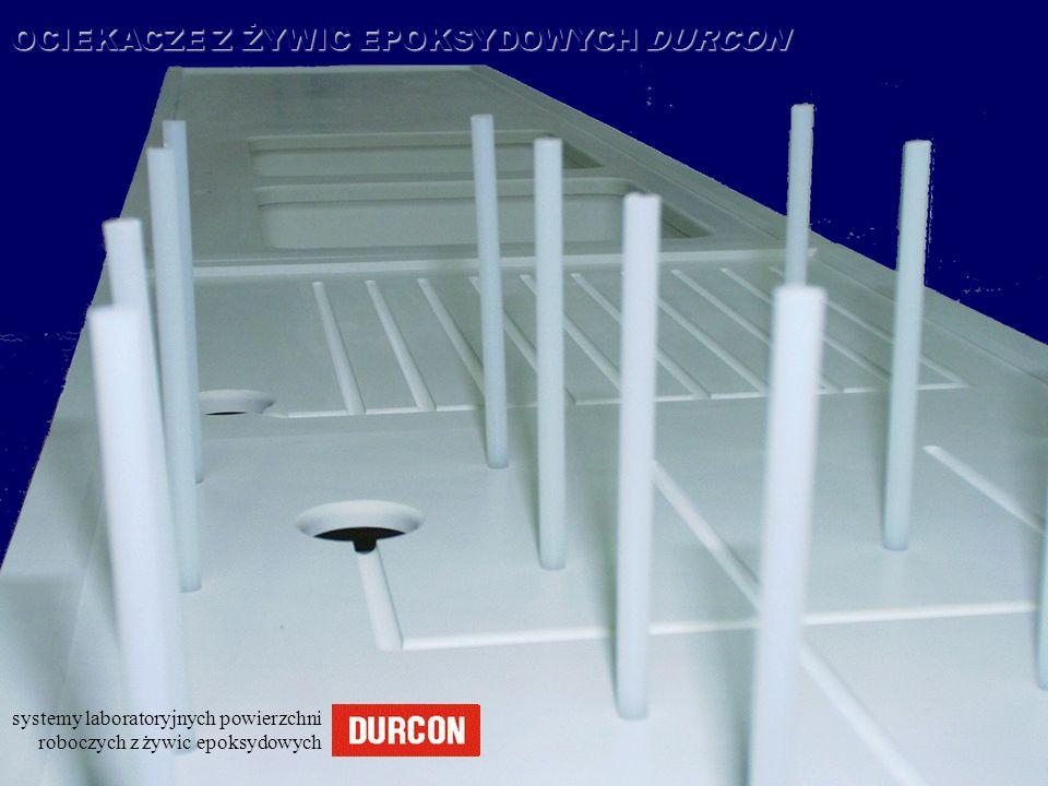 systemy laboratoryjnych powierzchni roboczych z żywic epoksydowych OCIEKACZE Z ŻYWIC EPOKSYDOWYCH DURCON