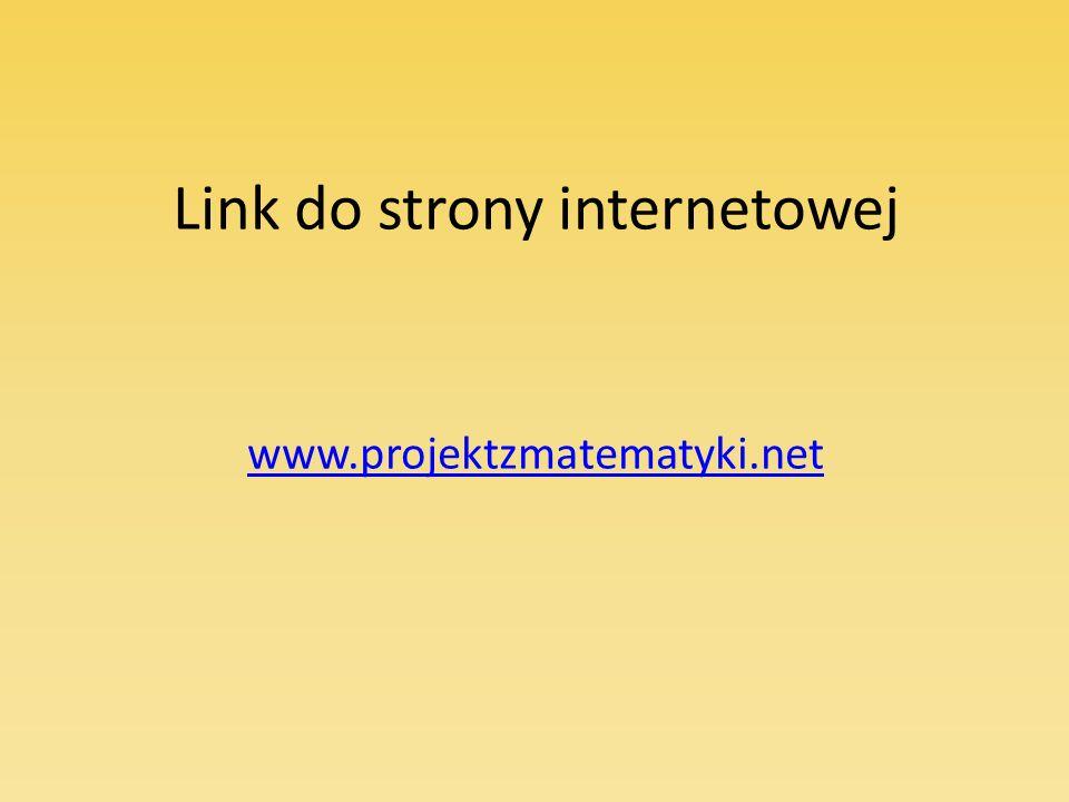 Link do strony internetowej www.projektzmatematyki.net