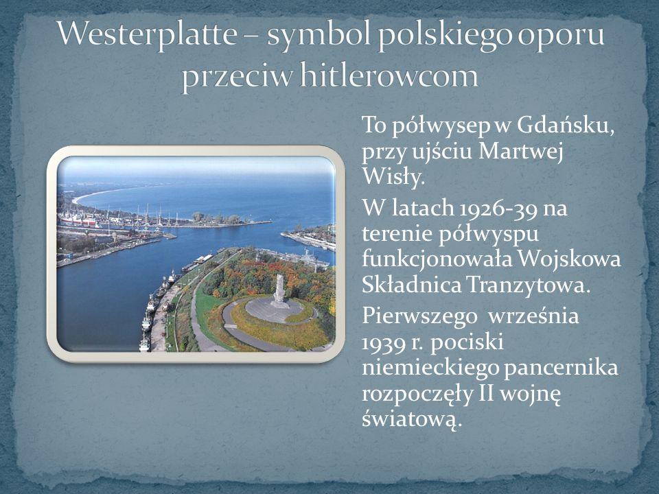 To półwysep w Gdańsku, przy ujściu Martwej Wisły.