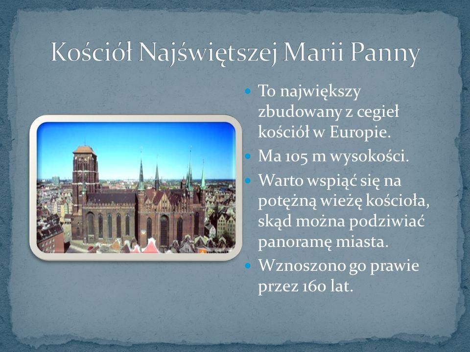 To największy zbudowany z cegieł kościół w Europie.