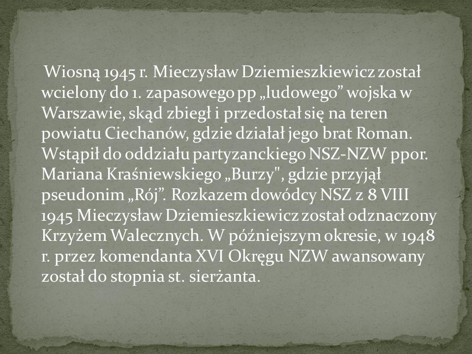 Mieczysław Dziemieszkiewicz, Żołnierz Wyklęty działający na Mazowszu, urodził się w 1925 roku w Zagrobach, pow. Łomża. W latach okupacji uczęszczał na