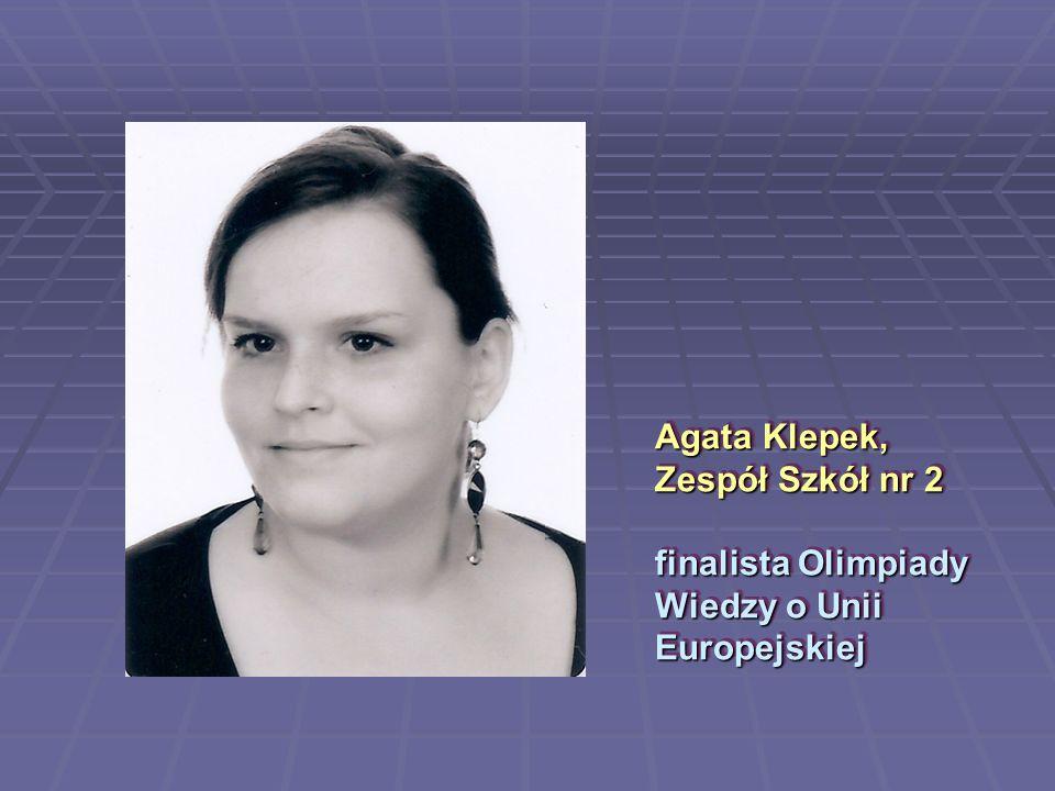 Agata Klepek, Zespół Szkół nr 2 finalista Olimpiady Wiedzy o Unii Europejskiej