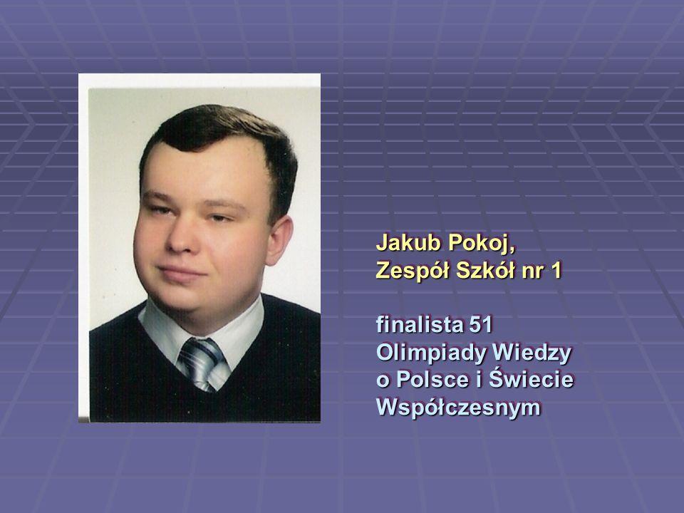 Sebastian Oleś, Zespół Szkół nr 2 finalista LIX Olimpiady Fizycznej