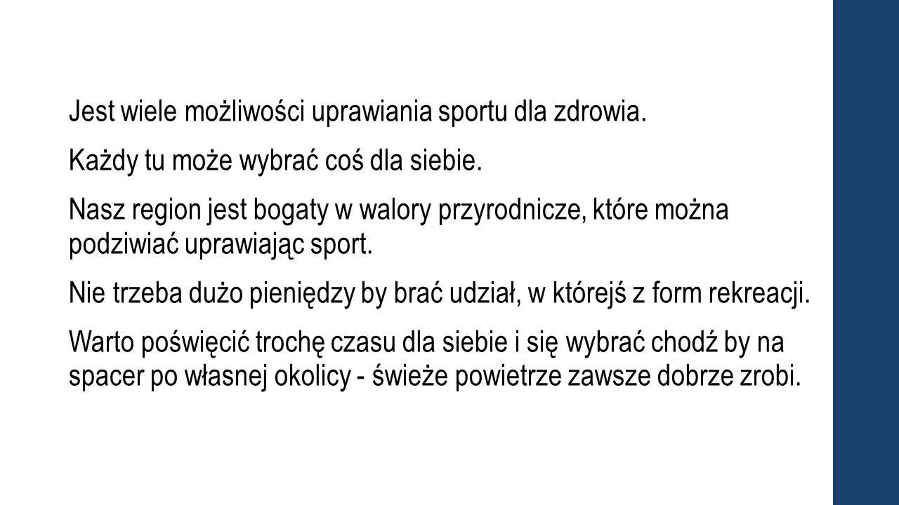 Jest wiele możliwości uprawiania sportu dla zdrowia.