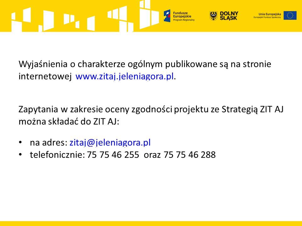 Wyjaśnienia o charakterze ogólnym publikowane są na stronie internetowej www.zitaj.jeleniagora.pl.