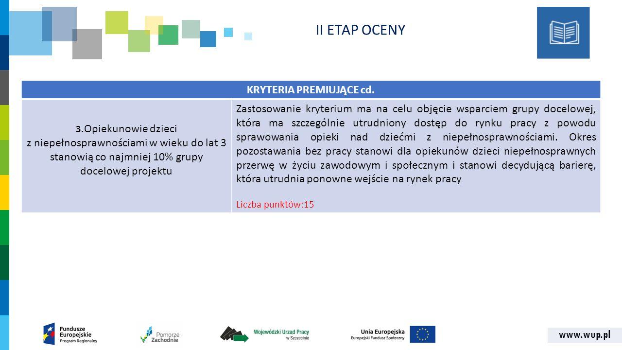 www.wup.pl KRYTERIA PREMIUJĄCE cd. 3.
