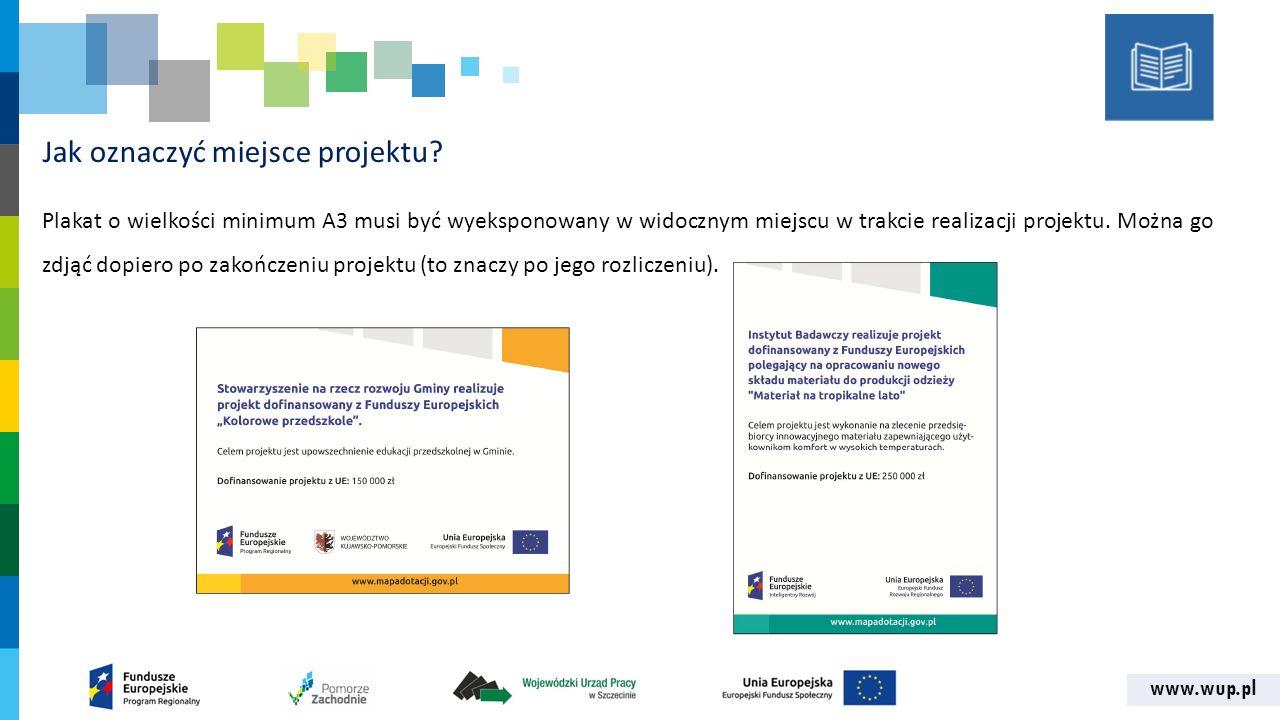 www.wup.pl Jak oznaczyć miejsce projektu.