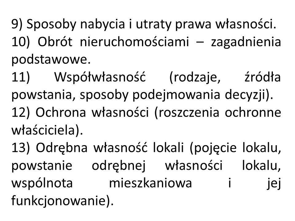 14) Użytkowanie wieczyste (charakterystyka ogólna, powstanie, prawa i obowiązki stron, zakończenie).