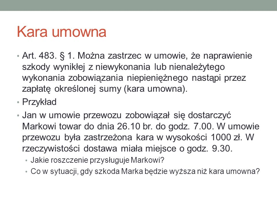 Kara umowna Art. 483. § 1.