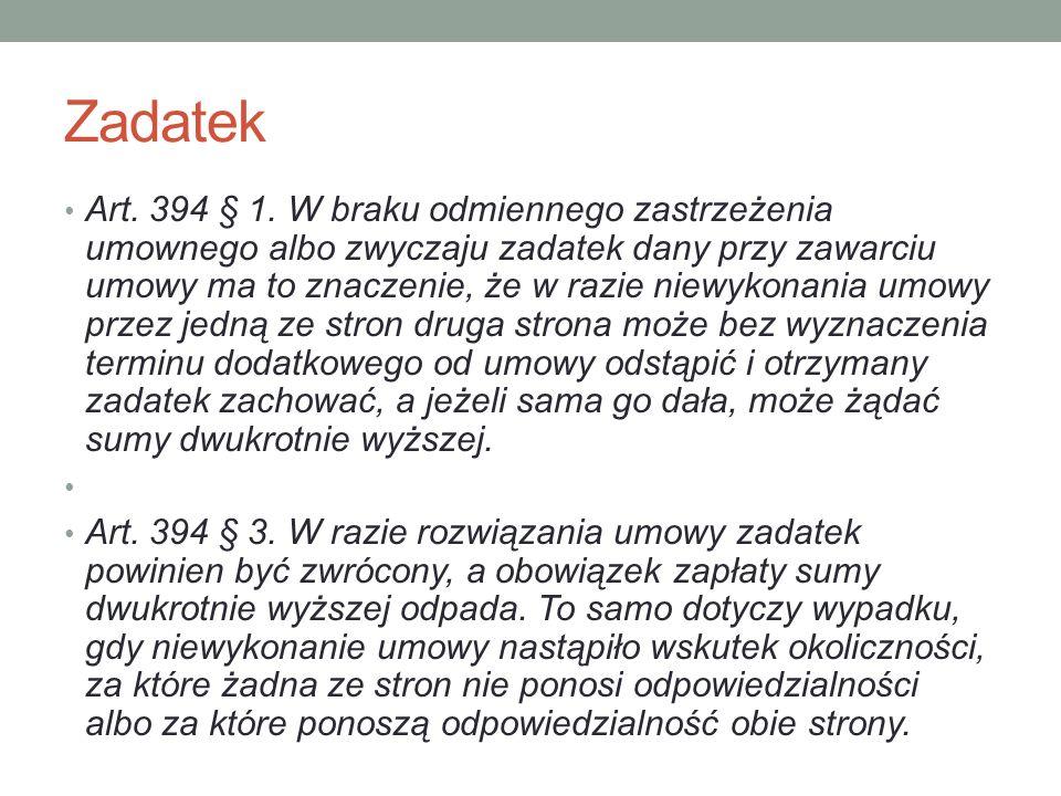 Zadatek Art. 394 § 1.