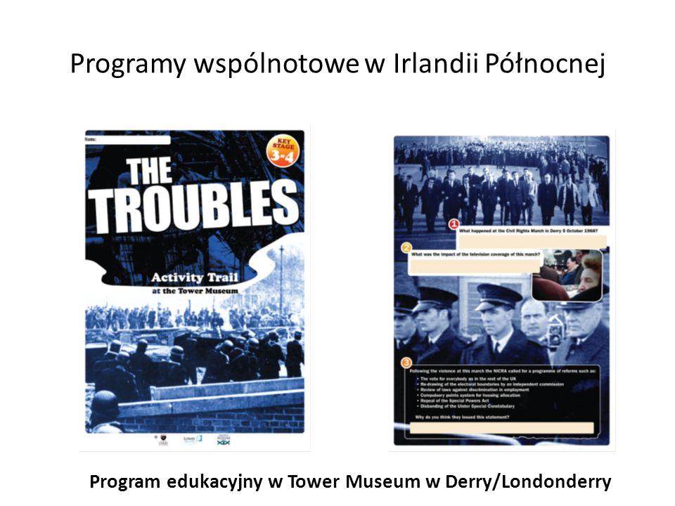 Programy wspólnotowe w Irlandii Północnej Program edukacyjny w Tower Museum w Derry/Londonderry