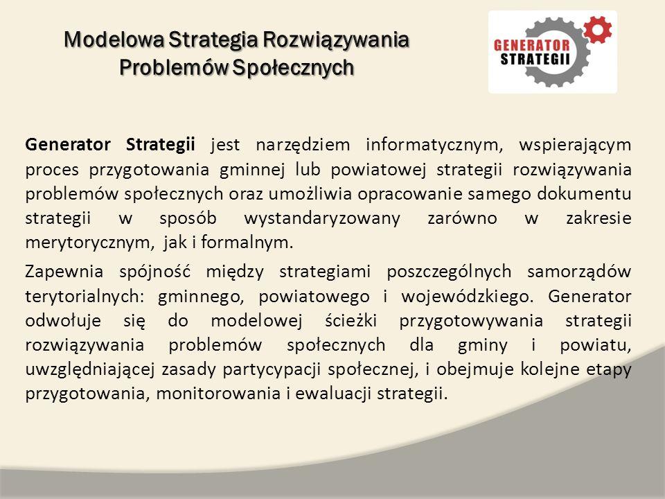 Generator Strategii jest narzędziem informatycznym, wspierającym proces przygotowania gminnej lub powiatowej strategii rozwiązywania problemów społecz