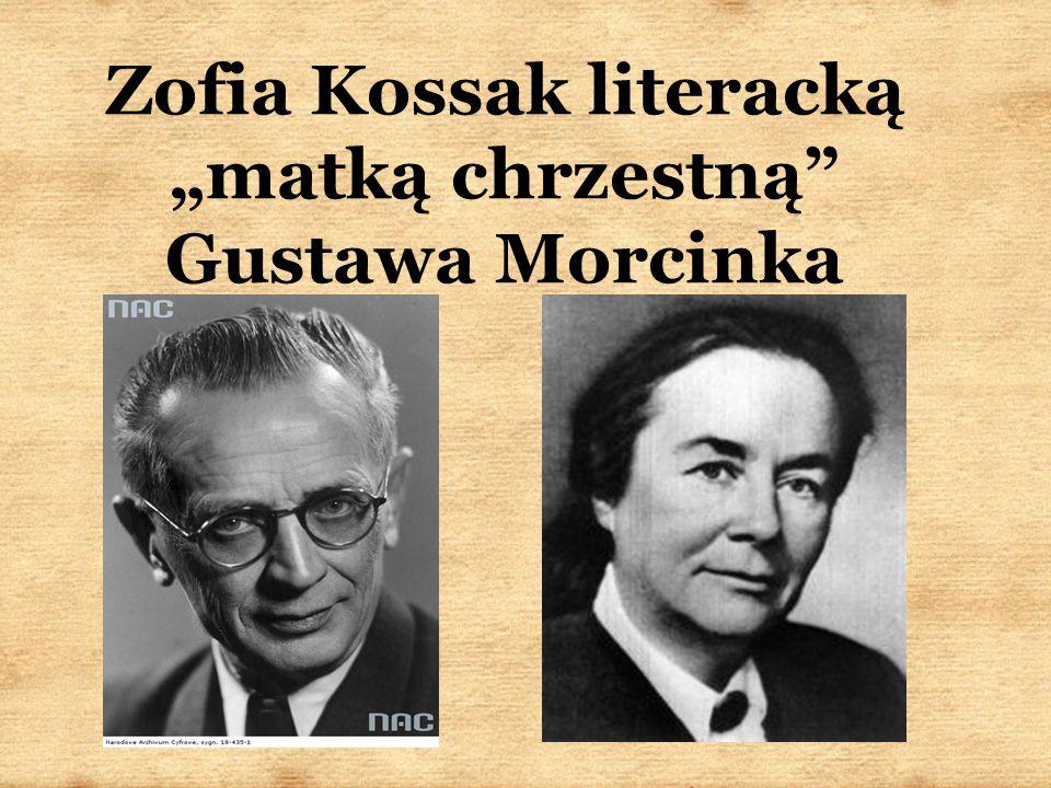 """Zofia Kossak literacką """"matką chrzestną Gustawa Morcinka"""