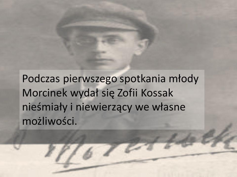 Podczas pierwszego spotkania młody Morcinek wydał się Zofii Kossak nieśmiały i niewierzący we własne możliwości.