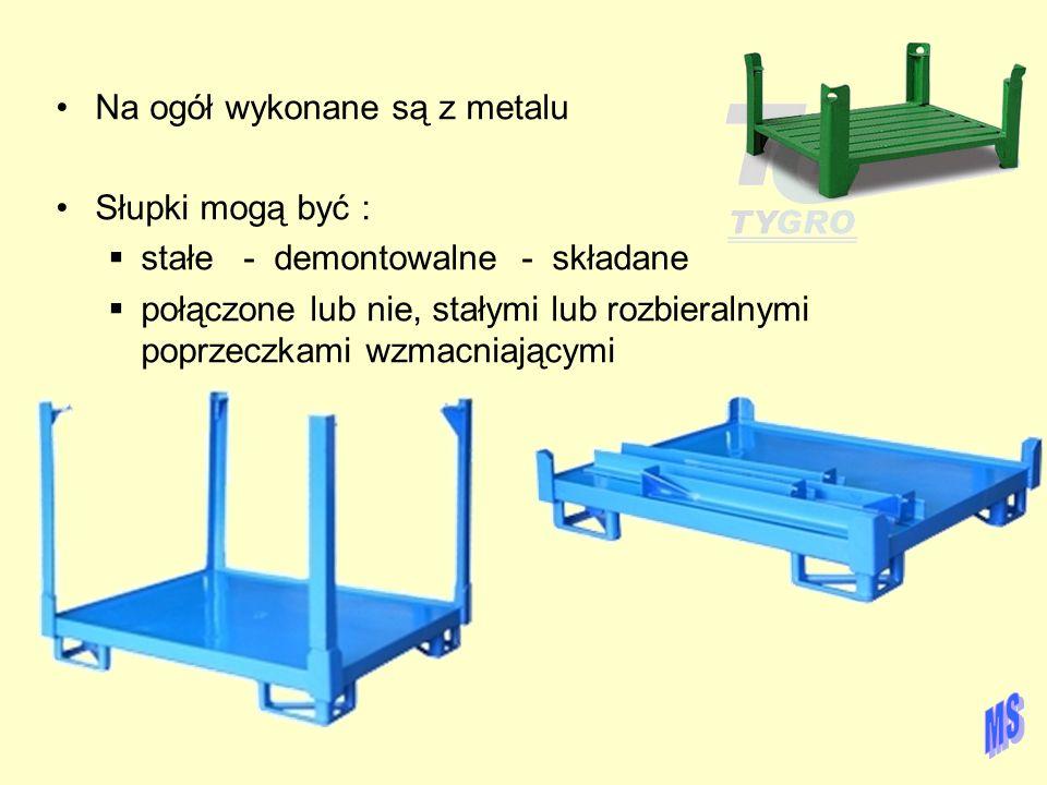 Na ogół wykonane są z metalu Słupki mogą być :  stałe - demontowalne - składane  połączone lub nie, stałymi lub rozbieralnymi poprzeczkami wzmacniaj