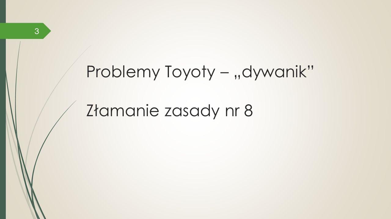 """Problemy Toyoty – """"dywanik"""" Złamanie zasady nr 8 3"""