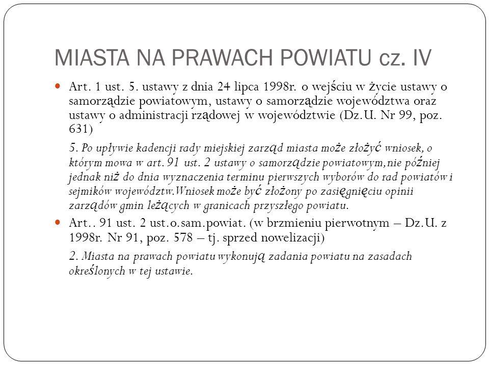 MIASTA NA PRAWACH POWIATU cz. IV Art. 1 ust. 5.