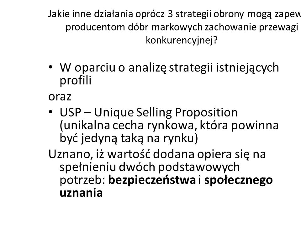 Strategie obrony przed markami własnymi Użycie niewykorzystanych mocy produkcyjnych do współpracy z siecią handlową Redukcja liczby marek w portfelu Innowacje – wprowadzenie nowych produktów i ich wariantów