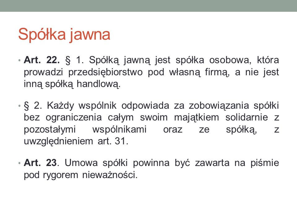 Spółka jawna Art.22. § 1.