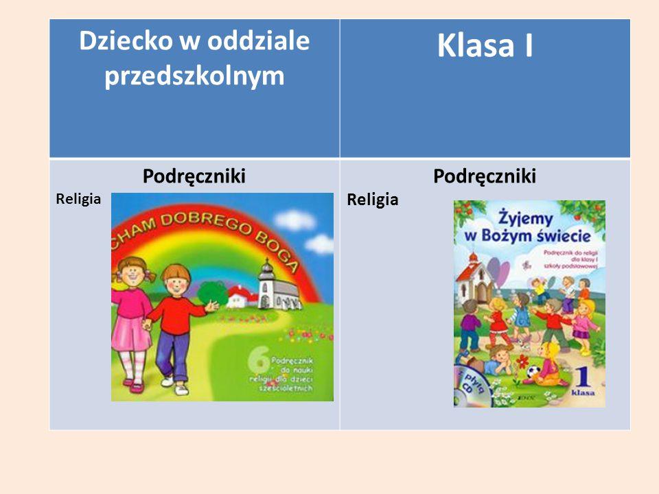 Dziecko w oddziale przedszkolnym Klasa I Podręczniki Religia Podręczniki Religia