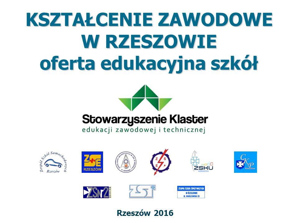 KSZTAŁCENIE ZAWODOWE W RZESZOWIE oferta edukacyjna szkół Rzeszów 2016