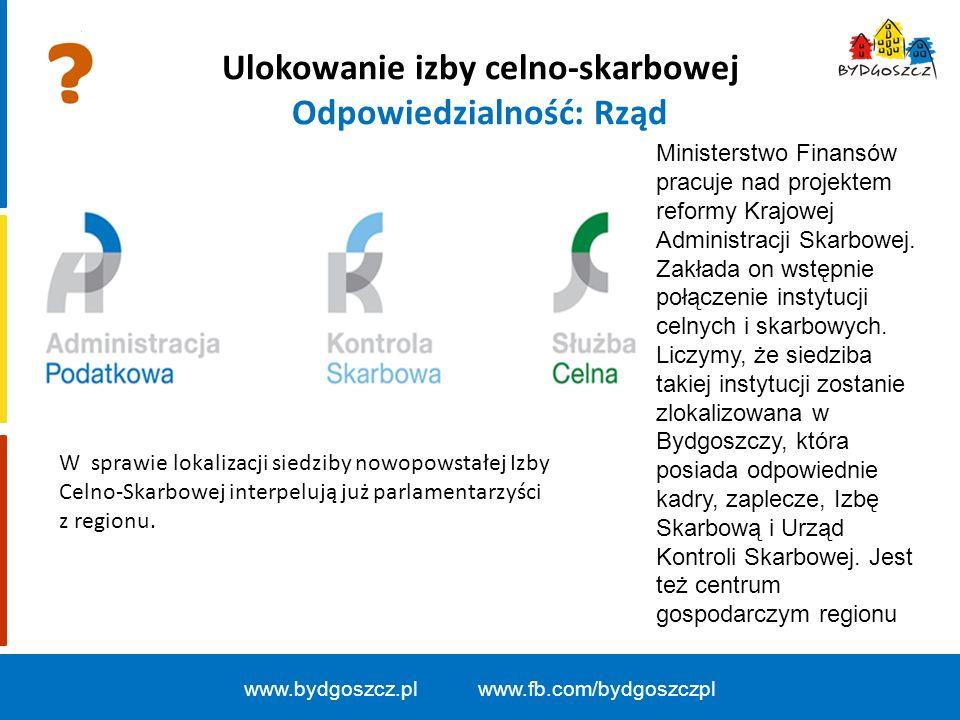 Ulokowanie izby celno-skarbowej Odpowiedzialność: Rząd W sprawie lokalizacji siedziby nowopowstałej Izby Celno-Skarbowej interpelują już parlamentarzyści z regionu.