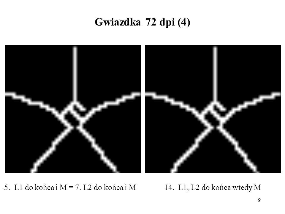 10 Gwiazdka 72 dpi (5) 11. L1, L2 potem M10. L1, L2, M