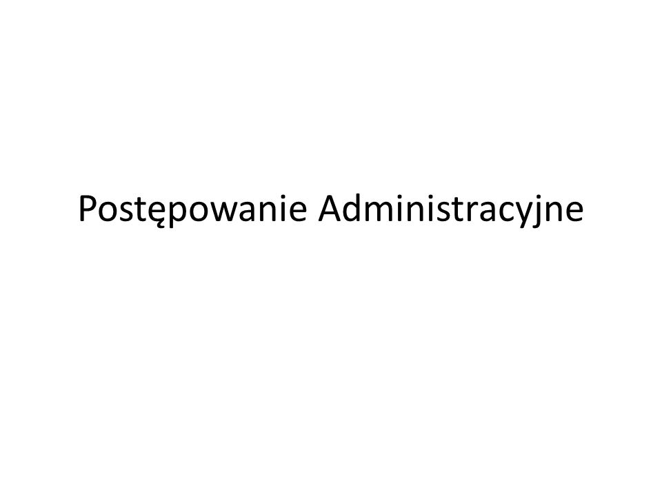 Cechy Prawa Administracyjnego vs.
