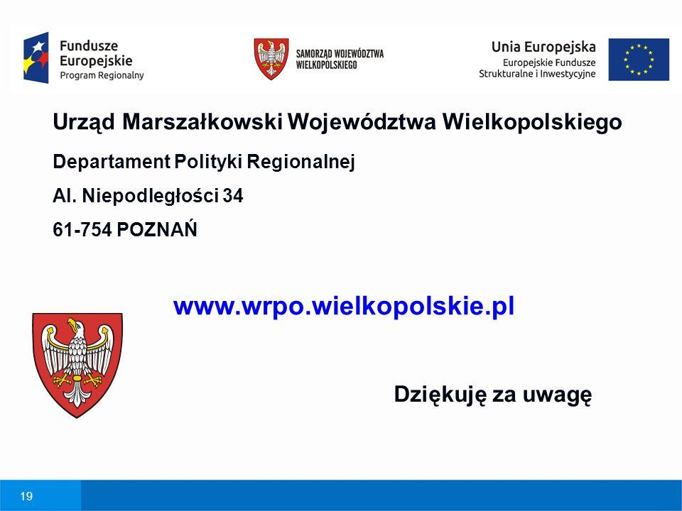 19 Urząd Marszałkowski Województwa Wielkopolskiego Departament Polityki Regionalnej Al.