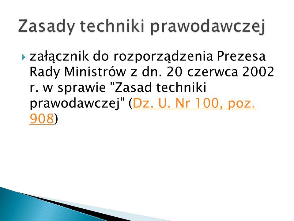  załącznik do rozporządzenia Prezesa Rady Ministrów z dn. 20 czerwca 2002 r. w sprawie