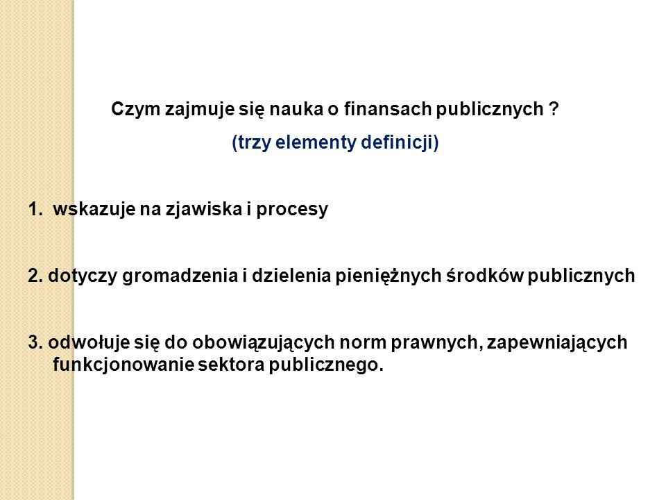 Czym zajmuje się nauka o finansach publicznych .