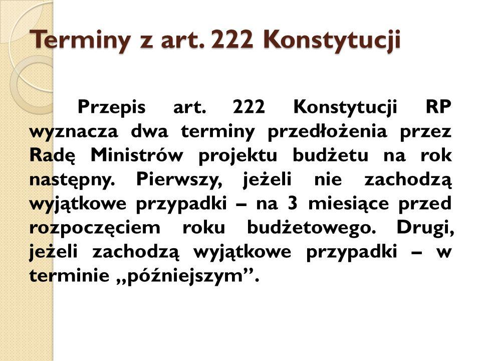 Terminy z art.222 Konstytucji Przepis art.