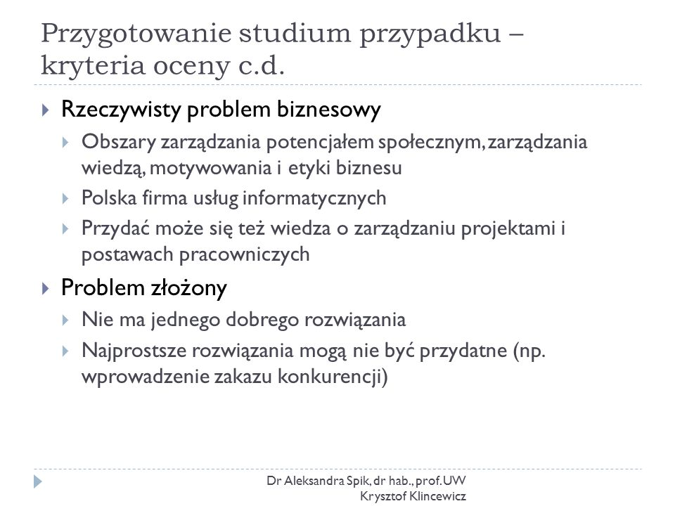 Przygotowanie studium przypadku – kryteria oceny c.d.