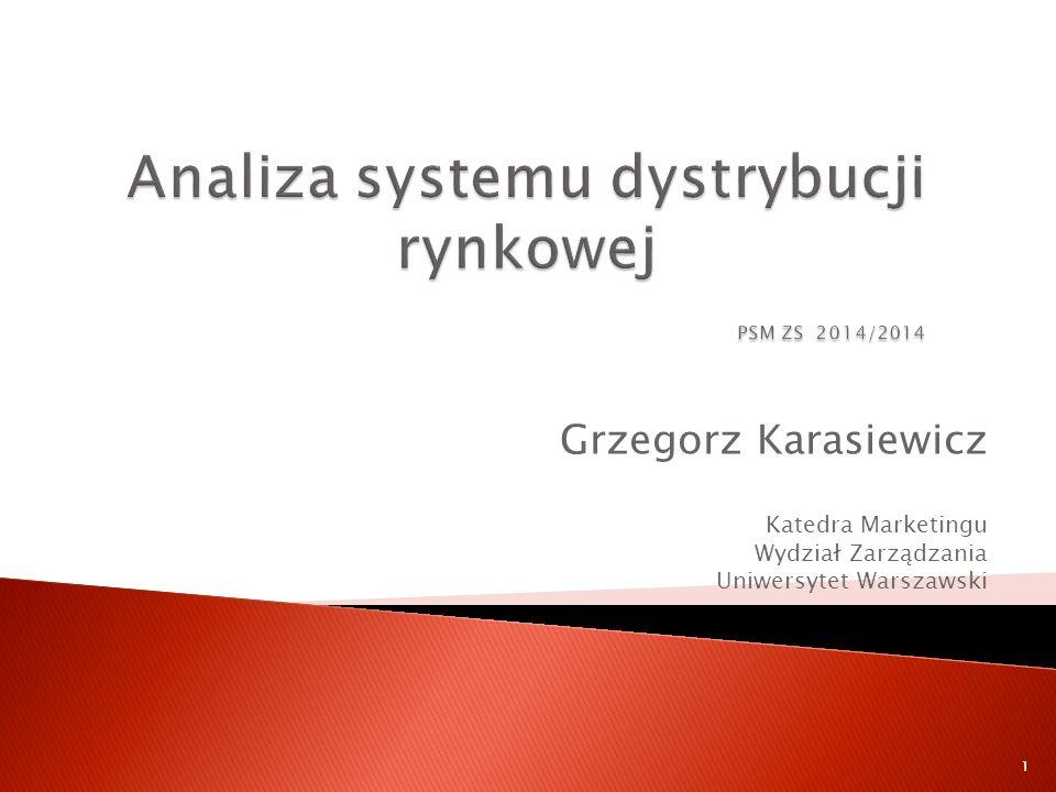 1 Grzegorz Karasiewicz Katedra Marketingu Wydział Zarządzania Uniwersytet Warszawski